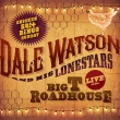 Dale Watson - Live at the Big T Roadhouse, Chicken S#!+ Bingo Sunday