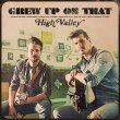 High Valley - Grew Up On That (EP)