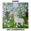 Jim Lauderdale - Hope