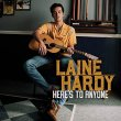 Laine Hardy - Here's to Anyone