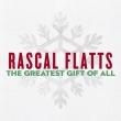 Rascal Flatts - Greatest Gift of All