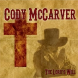 Cody McCarver - The Lord's Will