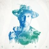 Drake White - Spark