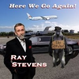 Ray Stevens - Here We Go Again