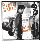 Steve Earle - Guitar Town (30th Anniversary Ltd. Deluxe Edition) (Doppel-CD)