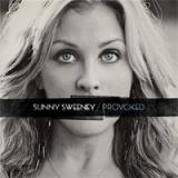 Sunny Sweeney - Provoked