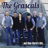 The Grascals - And Then There's This...