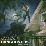 The Infamous Stringdusters - Ladies & Gentlemen