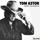 Tom Astor - Lieder zum Anfassen