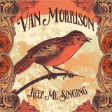Van Morrison - Keep Me Singing