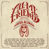 Various Artists - All My Friends: Celebrating The Songs and Voice of Gregg Allmann (CD & DVD)
