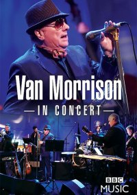Van Morrison - In Concert (Live at the BBC Radio Theatre, London 2016)