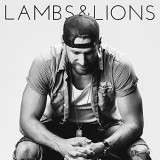 Chase Rice - Lambs & Lions (Worldwide Deluxe)