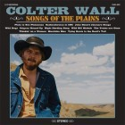 Colter Wall - Songs of the Plain