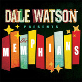 Dale Watson Presents: The Memphians