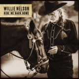 Willie Nelson - Ride Me Back Home