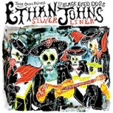 Ethan Johns with The Black Eyed Dogs - Silver Liner