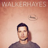 Walker Hayes - Boom