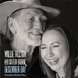 Willie Nelson & Bobbie Nelson - December Day: Willie's Stash, Volume 1