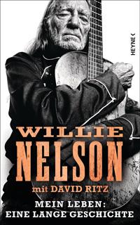 Buch Cover: Willie Nelson - Mein Leben: Eine lange Geschichte