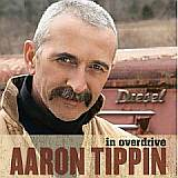 Aaron Tippin - In Overdrive CD Cover