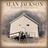 CD Cover Alan Jackson - Precious Memories