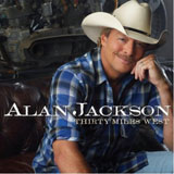 CD Cover: Alan Jackson - Thirty Miles West