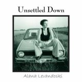 CD Cover Alana Levandoski - Unsettled Down