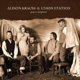 CD Cover: Alison Krauss & Union Station - Paper Airplane