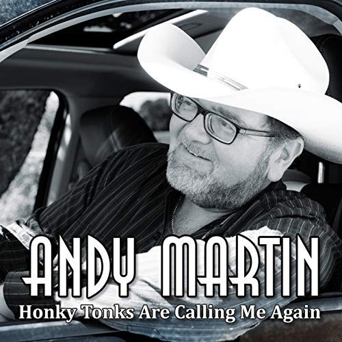 CD Cover: Andy Martin - Honky Tonks Are Calling Me Again