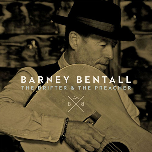 CD Cover: Barney Bentall - The Drifter and the Preacher
