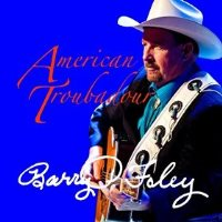 CD Cover: Barry P. Foley - American Troubadour