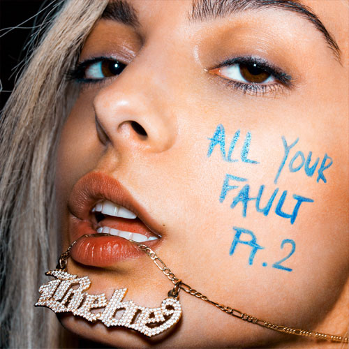 Bebe Rexha - All Your Fault Pt 2 EP