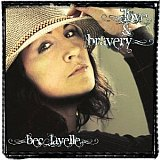 CD Cover: Bec Lavelle - Love And Bravery