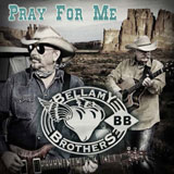 CD Cover: Bellamy Brothers - Pray for Me