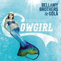 CD Cover: Bellamy Brothers & Gölä - Mermaid Cowgirl