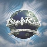 CD Cover Big & Rich - Comin' to Your City