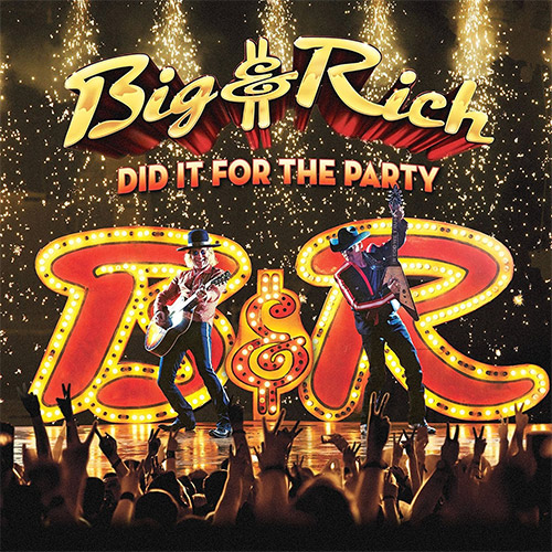CD Cover: Big & Rich - Did It For The Party