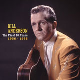 CD Cover: Bill Anderson - The First 10 Years