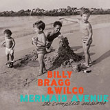 CD Cover: Billy Bragg & Wilco - Mermaid Avenue - The Complete Sessions