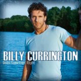 CD Cover Billy Currington - Doin' Somethin' Right