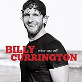 CD Cover: Billy Currington - Enjoy Yourself