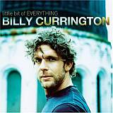 CD Cover Billy Currington - Little Bit of Everything