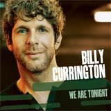 CD Cover: Billy Currington - We Are Tonight