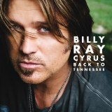 CD-Cover: Billy Ray Cyrus - Back to Tennessee