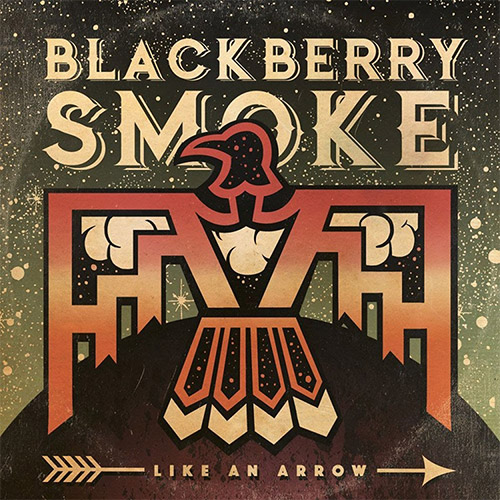 CD Cover: Blackberry Smoke - Like an Arrow