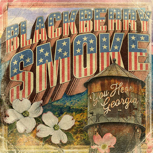 Blackberry Smoke - You Hear Georgia
