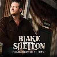 CD Cover: Blake Shelton - Reloaded: 20 #1 Hits