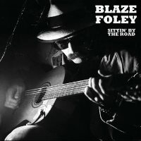 CD Cover: Blaze Foley - Sittin' By The Road