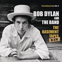 CD Cover: Bob Dylan - The Basement Tapes Raw: The Bootleg Series, Volume 11
